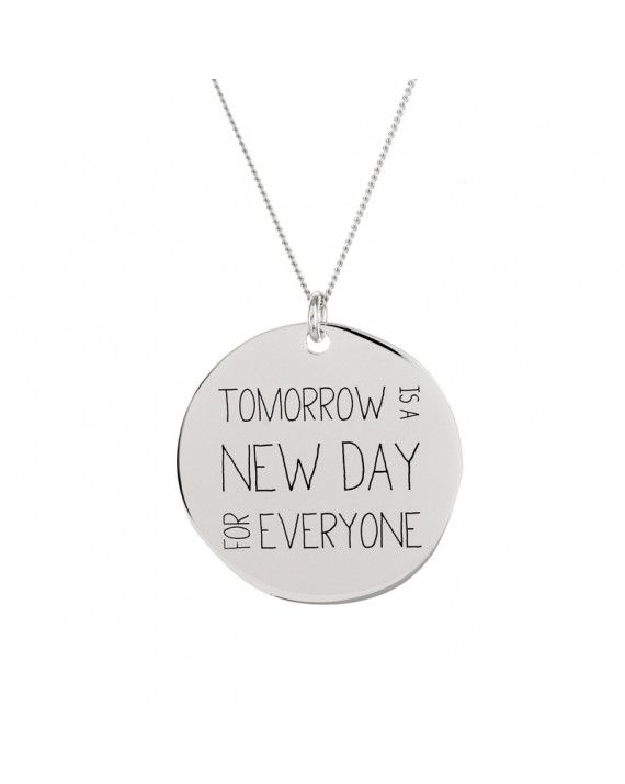 Long necklace ' Tomorrow is a New Day for Everyone ' medal